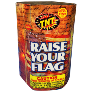 RAISE YOUR FLAG