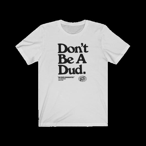Firework TNT Merchandise Don't Be A Dud Vintage T Shirt